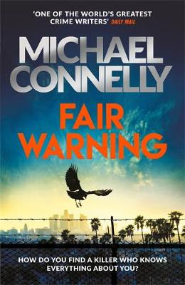 Fair Warning: The Most Gripping Thriller of the Summer - and the Instant No. 1 Bestseller
