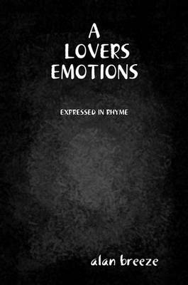 A Lovers Emotions