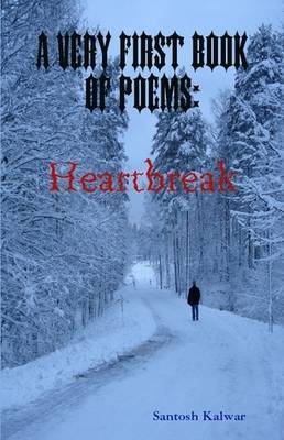 A Very First Book Of Poems: Heartbreak