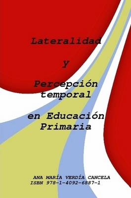 Lateralidad Y Percepcion Temporal En La Educacion Primaria