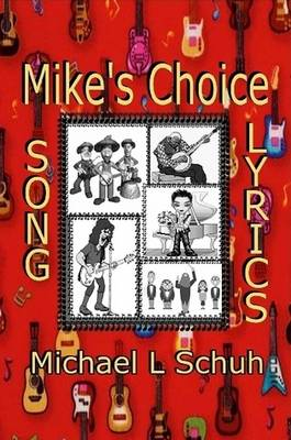 Mike's Book of Song Lyrics