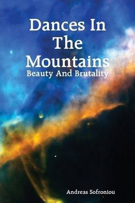 Dances In The Mountains - Beauty And Brutality