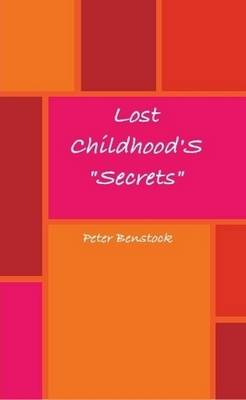 "Lost Childhood ""Secrets"""