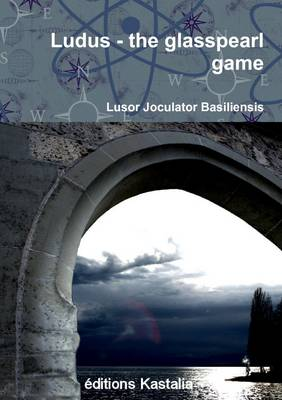 Ludus - the Glasspearl Game