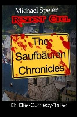 Resident Eifel - The Saufbauren Chronicles (Paperback)