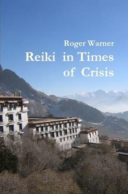 Reiki in Times of Crisis