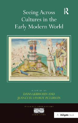 Seeing Across Cultures in the Early Modern World