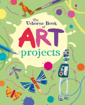 The Usborne Book of Art Projects Mini Spiral Bound