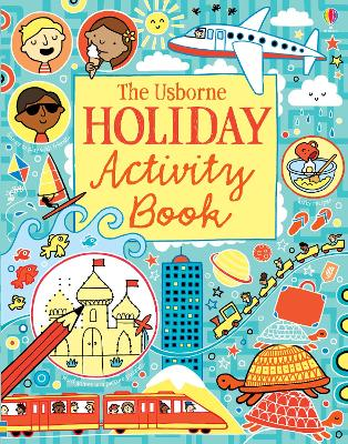 The Usborne Holiday Activity Book
