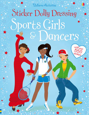 Sticker Dolly Dressing: Sports Girls and Dancers (bind up)