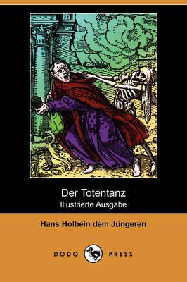 Der Totentanz (Illustrierte Ausgabe) (Dodo Press)