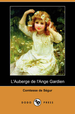 L'Auberge de L'Ange Gardien (Dodo Press)