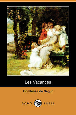 Les Vacances (Dodo Press)