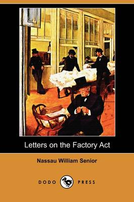 Letters on the Factory ACT (Dodo Press)