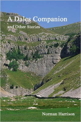 A Dales Companion and Other Stories
