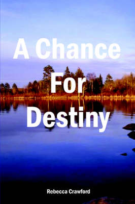 A Chance For Destiny