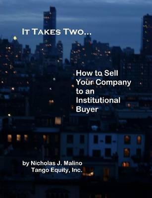 It Takes Two... How to Sell Your Company to an Institutional Buyer