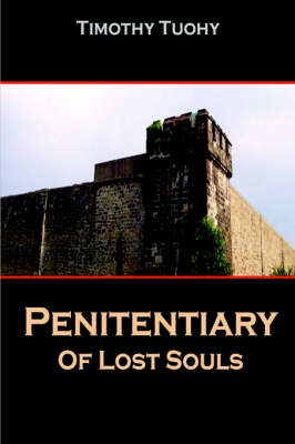 Penitentiary of Lost Souls