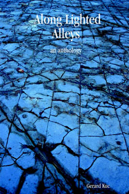 Along Lighted Alleys: An Anthology