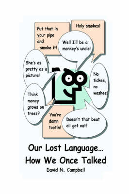 Our Lost Language...How We Once Talked