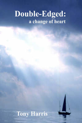 Double-Edged: a Change of Heart