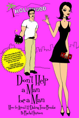 Don't Help A Man Be A Man