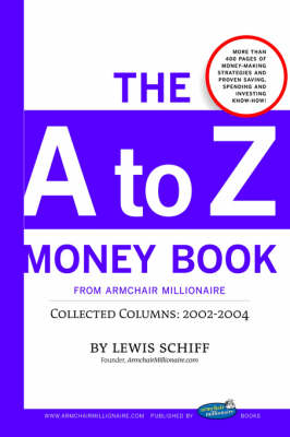 The to Z Money Book from Armchair Millionaire