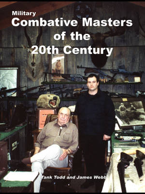 Military Combative Masters of the 20th Century
