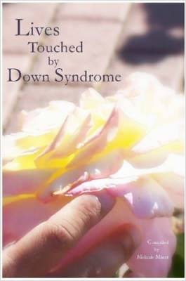 Lives Touched by Down Syndrome
