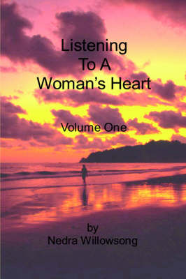 Listening To A Woman's Heart Volume One