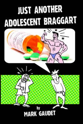 Just Another Adolescent Braggart