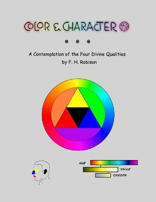Color & Character: A Contemplation of the Four Divine Qualities