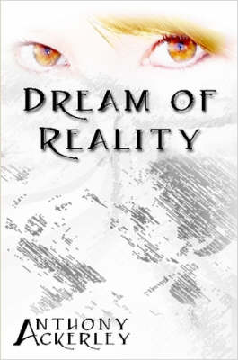 Dream of Reality