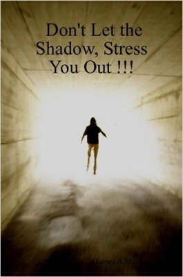 Don't Let the Shadow, Stress You Out !!!