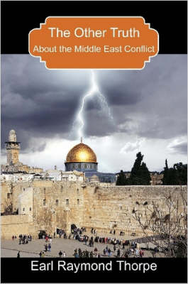 The Other Truth About The Middle East Conflict