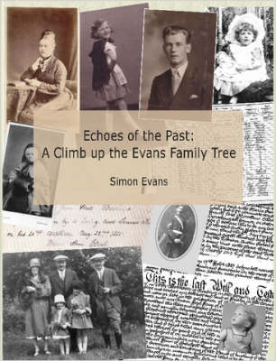 Echoes of the Past : A Climb Up the Evans Family Tree