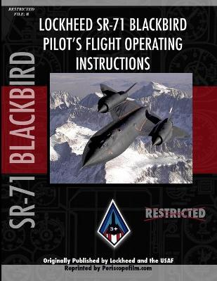 Lockheed SR-71 Blackbird: Pilot's Flight Operating Instructions