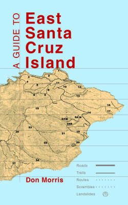 A Guide to East Santa Cruz Island: Trails, Routes and What to Bring