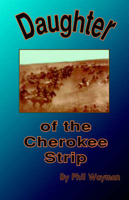 Daughter of the Cherokee Strip