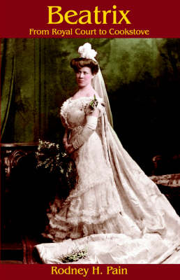Beatrix: from Royal Court to Cookstove