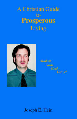 A Christian Guide to Prosperous Living