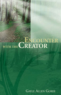 Encounter with the Creator