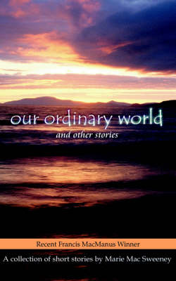 Our Ordinary World and Other Stories