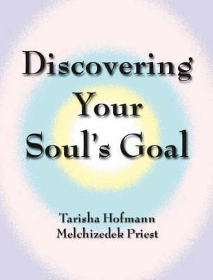 Discovering Your Soul's Goal