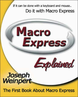 Macro Express Explained