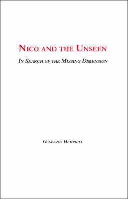 Nico and the Unseen: A Voyage into the Fourth Dimension