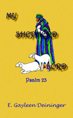 My Shepherd Lord: Psalm 23