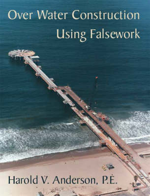 Over Water Construction Using Falsework without Binder