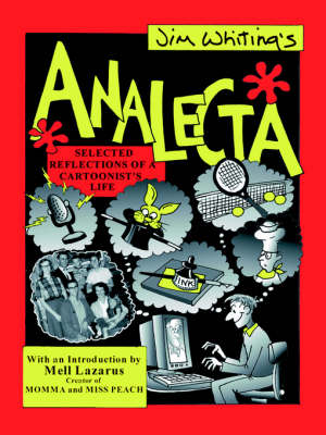 Analecta: Selected Reflections of a Cartoonist's Life