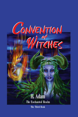 Convention of Witches: The Enchanted Realm: No. 3